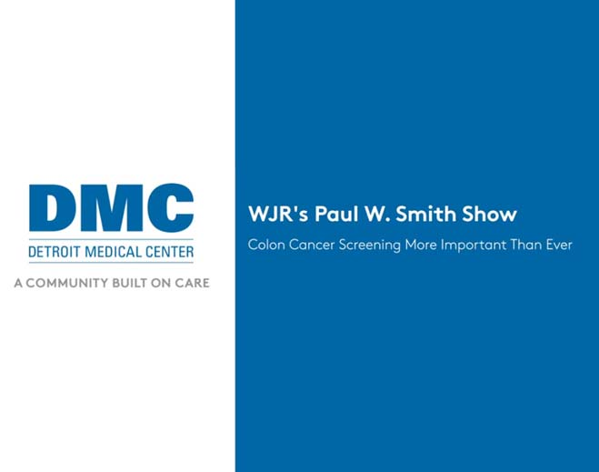 wjr-s-paul-w-smith-show-screening-for-colon-cancer-more-important-than-ever