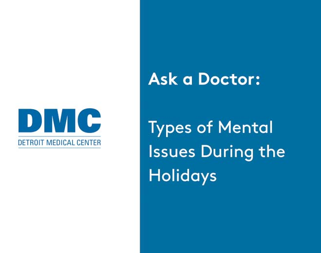 wwj-ask-a-doctor-types-of-mental-health-issues-during-the-holidays