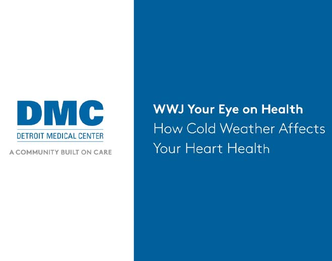 wwj-your-eye-on-health-how-cold-weather-affects-your-heart-health
